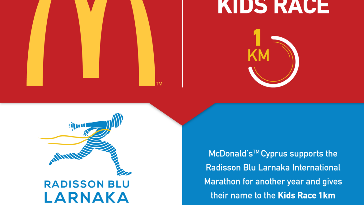 McDonalds™ support and give their name to the Kids Race 1km of Radisson Blu Larnaka International Marathon for another year